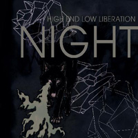 NIGHT - High End Low Liberation